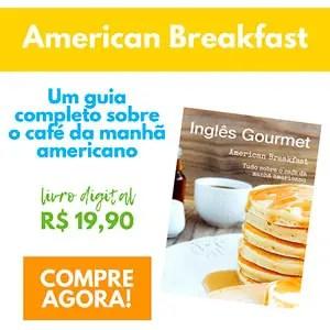 Café da Manhã Americano