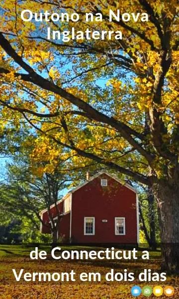 De Connecticut a Vermont no Outono