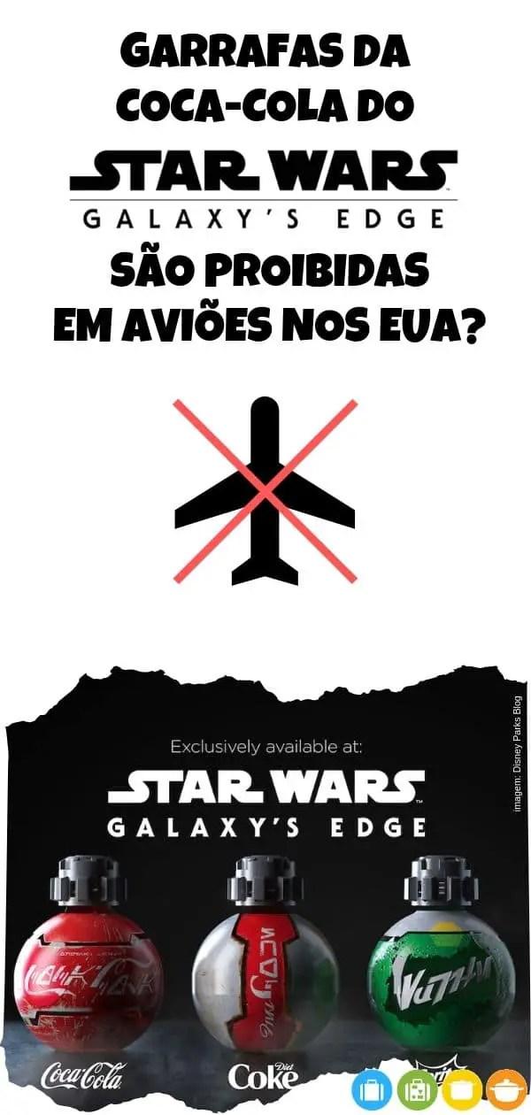 Garrafas da Coca-Cola exclusivas das áreas Star Wars nos parques Disney são proibidas em aviões nos EUA?