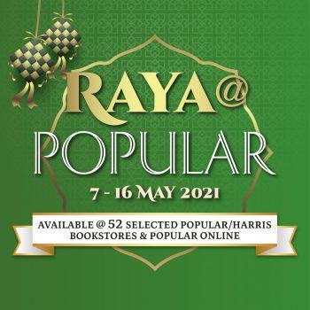 Raya @ POPULAR (7 - 16 Mei 2021)