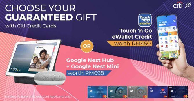 Kredit eWallet TNG RM450 percuma / Google Nest Hub + Hadiah Dijamin Mini Nest dengan Memohon Kad Citibank