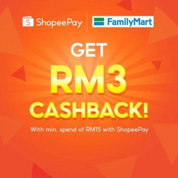 FamilyMart x ShopeePay Pulangan Tunai RM3 Percuma