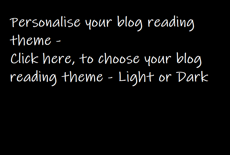 Click here to personalise your blog reading theme