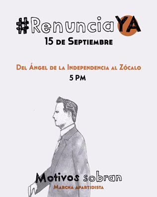 #RenunciaYA EPN, convocan a marcha el 15 de septiembre