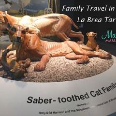 Family Travel: Los Angeles – La Brea Tar Pits