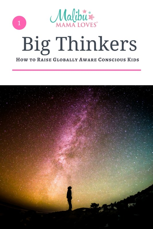 Conscious Parenting: How to Raise Big Thinkers