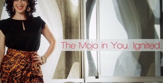 Deborah Kagan – The Mojo In You. Ignited.™