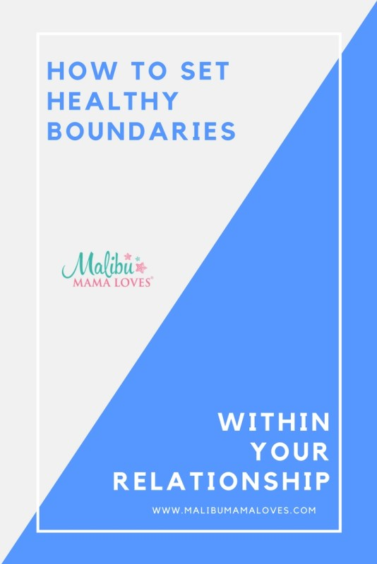 Conscious Living: How to set healthy boundaries within a relationship