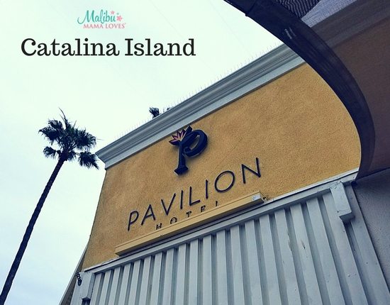 Family Travel: Our Review of The Pavilion Hotel on Catalina Island