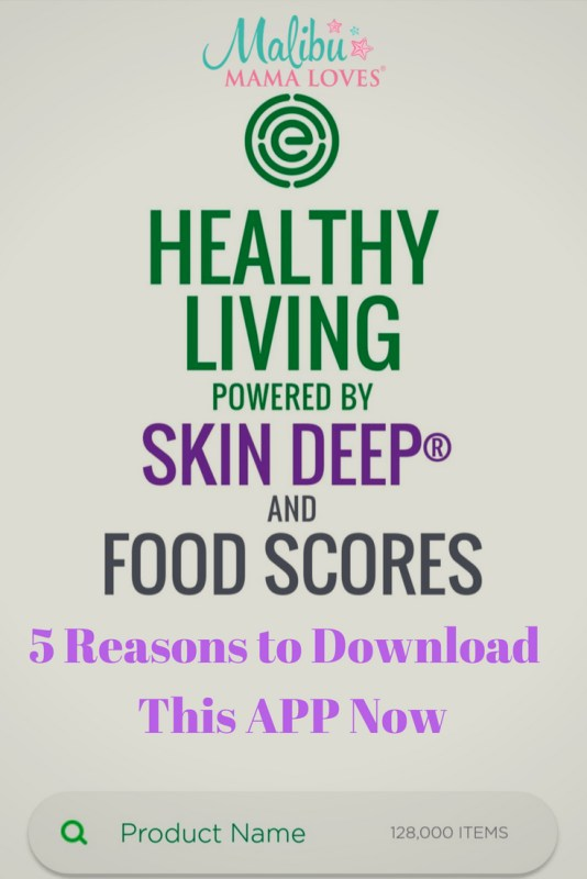 5 Reasons to Download the EWG Healthy living app