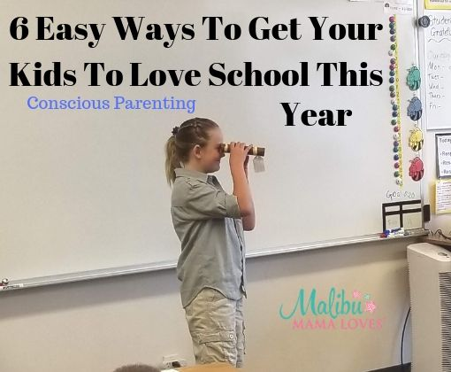 Easy ways to get your kids to love school this year