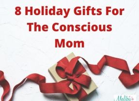 8 Holiday Gifts For The Conscious Mom 2019