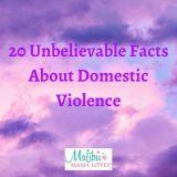 20 Unbelievable Facts About Domestic Violence