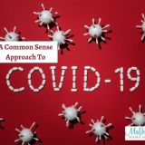 A Common Sense Approach To Covid-19
