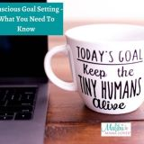 Conscious Goal Setting – What You Need To Know