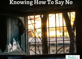 Knowing How To Say No