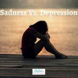 Depression Vs. Sadness