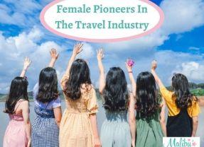 Female Pioneers In The Travel Industry