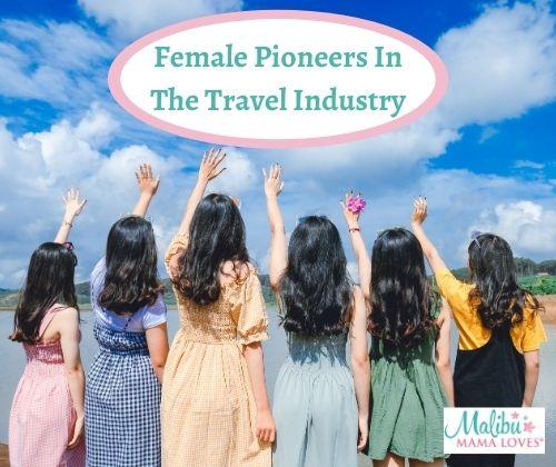 Female-Pioneers-In-The-Travel-Industry