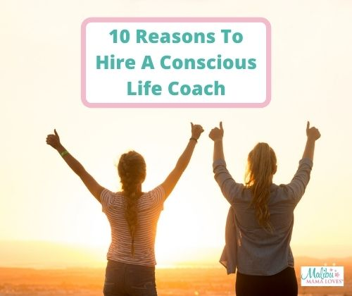 Reasons-To-Hire-A-Conscious-Life-Coach