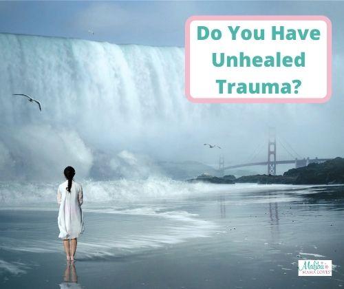 Unhealed-Trauma