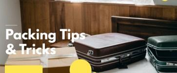 Packing Tips & Tricks