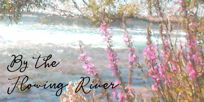 By the Flowing River title