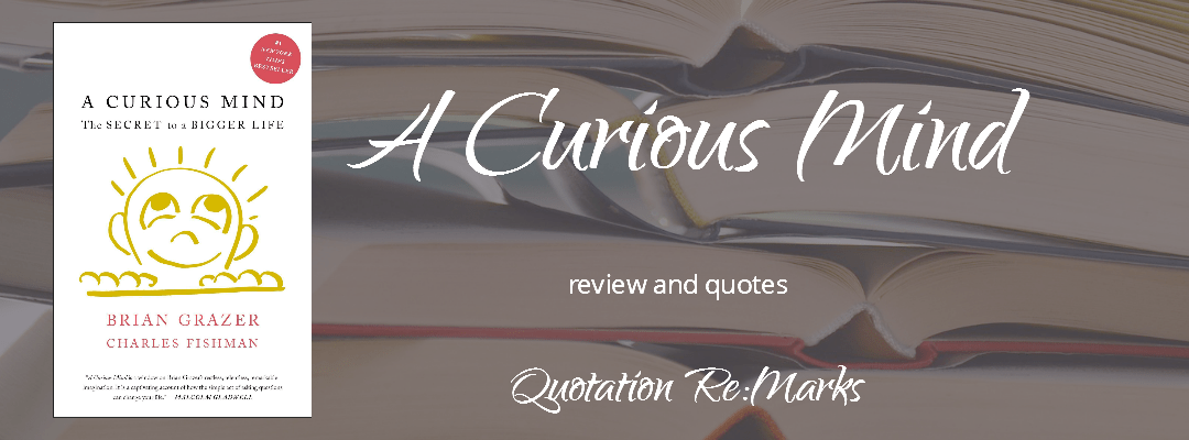 A Curious Mind by Brian Grazer, a review