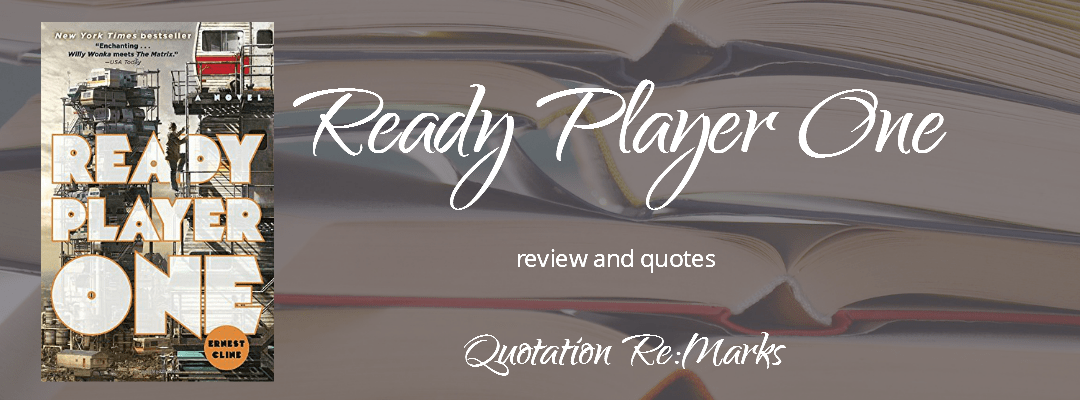 Ready Player One by Ernest Cline, a review