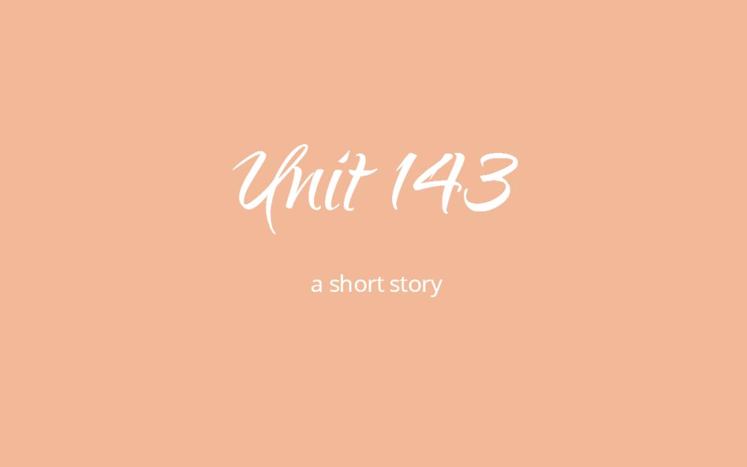 Unit 143