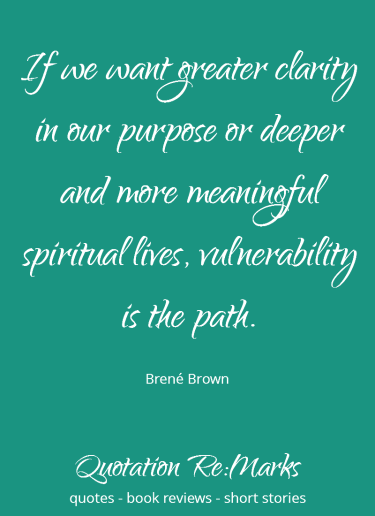 brene-brown-quote-about-vulnerability-being-the-path