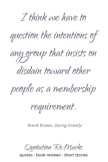 brene-brown-quote-about-disdain-toward-people-membership