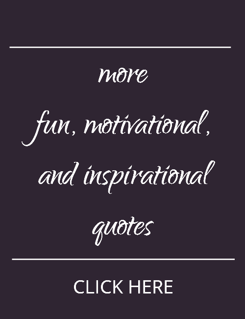 fun, inspirational, motivational quotes on Quotation Re:Marks.