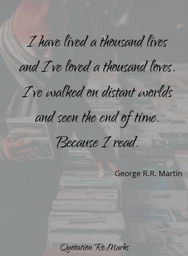 georgerrmartin-quote-about-reading