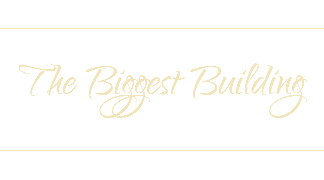 The Biggest Building - leading by example