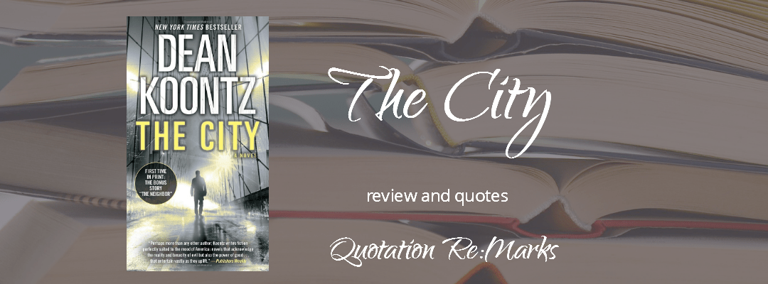 The City by Dean Koontz, a review