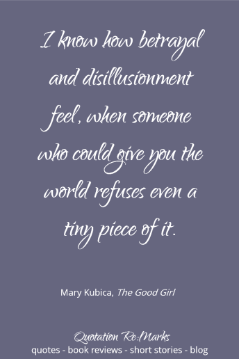 the-good-girl-quote-betrayal-disillusionment