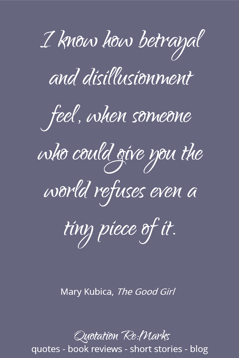 The Good Quote The Good Girlmary Kubica A Review » Quotation Remarks
