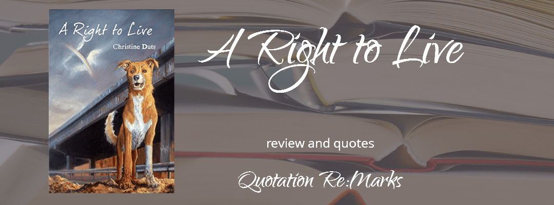 A Right to Live by Christine Duts, a review