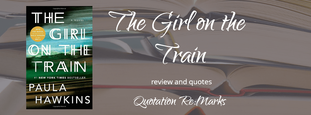 The Girl on the Train by Paula Hawkins, a review
