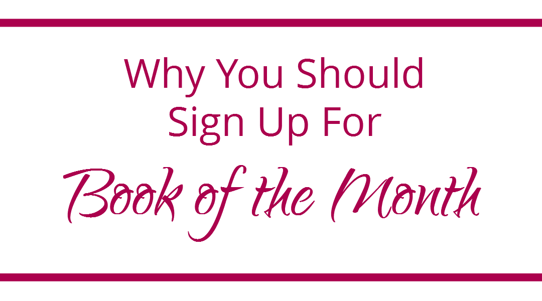 Why You Should Sign Up For 'Book of the Month'