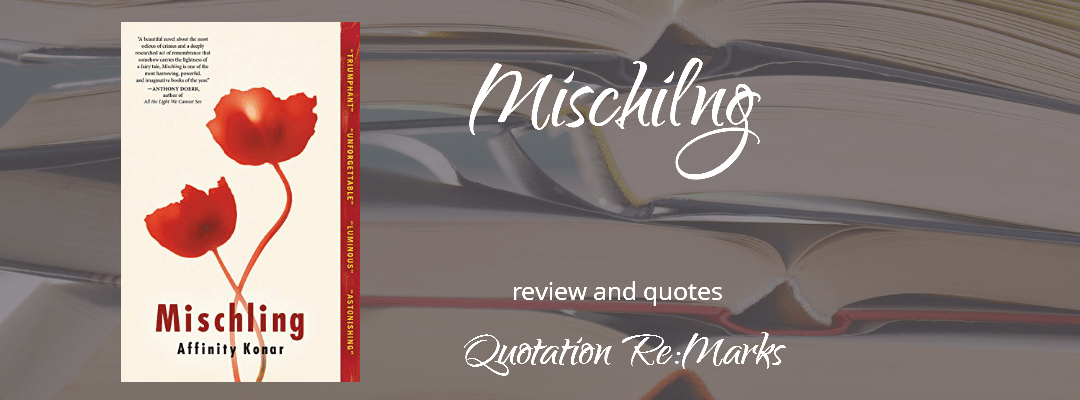 Mischiling review and quotes