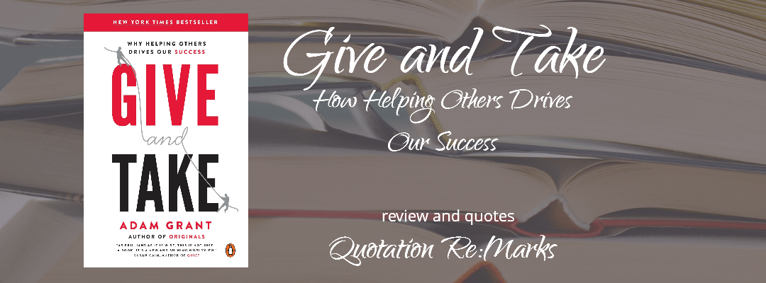 Give and Take by Adam Grant, a review