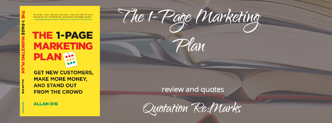 The 1-Page Marketing Plan by Allan Dib book review and best quotes