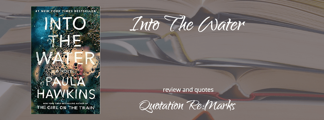 Into The Water by Paula Hawkins, a review