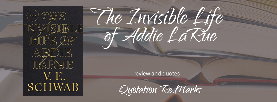 The Invisible Life of Addie LaRue by V.E. Schwab, a review