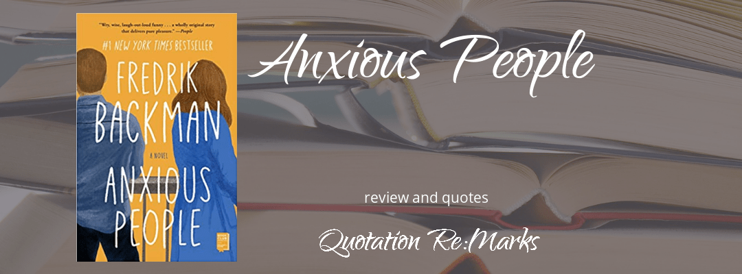 Anxious People by Fredrik Backman, a review