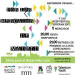 """Talentum Youth Conference """"Ideas para el Desarrollo Rural""""y Reto por los mercados de Madrid"""