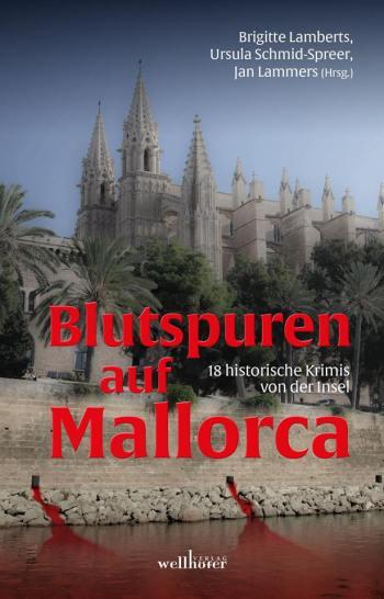 Lesereise - Blutspuren auf Mallorca, 19.03. @ Libreria AKZENT | Palma | Illes Balears | Spanien