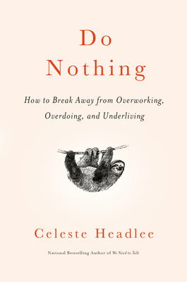 book cover for do nothing by celeste headlee